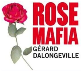 Rose Mafia : les dix titres auxquels vous avez échappé