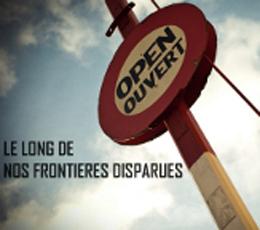 Le long de nos frontières disparues