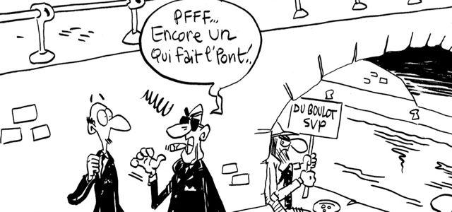 Les dessins de M'sieur l'Comte : satané pont !