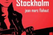 Stockholm de Jean-Marc Flahaut