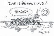 Le dessin de M'sieur le Comte (bonus) : l'été sera chaud pour les migrants