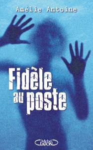 FIDÈLE AU POSTE_DEV_1.indd