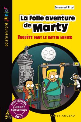 La folle aventure de Marty, Emmanuel Prost