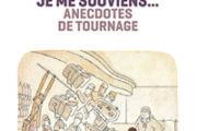 Je me souviens – 500 anecdotes de tournage, de Jean-Pierre Jeunet