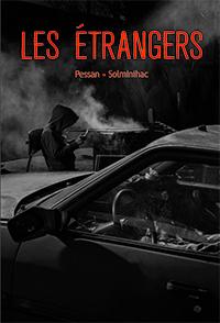 Les Étrangers, de Éric Pessan et Olivier de Solminihac