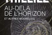 Au-delà de l'horizon et autres nouvelles, de Franck Thilliez
